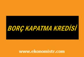 Borç Kapatma Kredisi Veren Bankalar Yapı Kredi Bankası