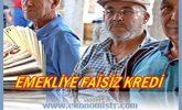 Emekliye Faizsiz Kredi 2020