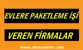 İstanbul'da Evlere Paketleme İşi Veren Firmalar
